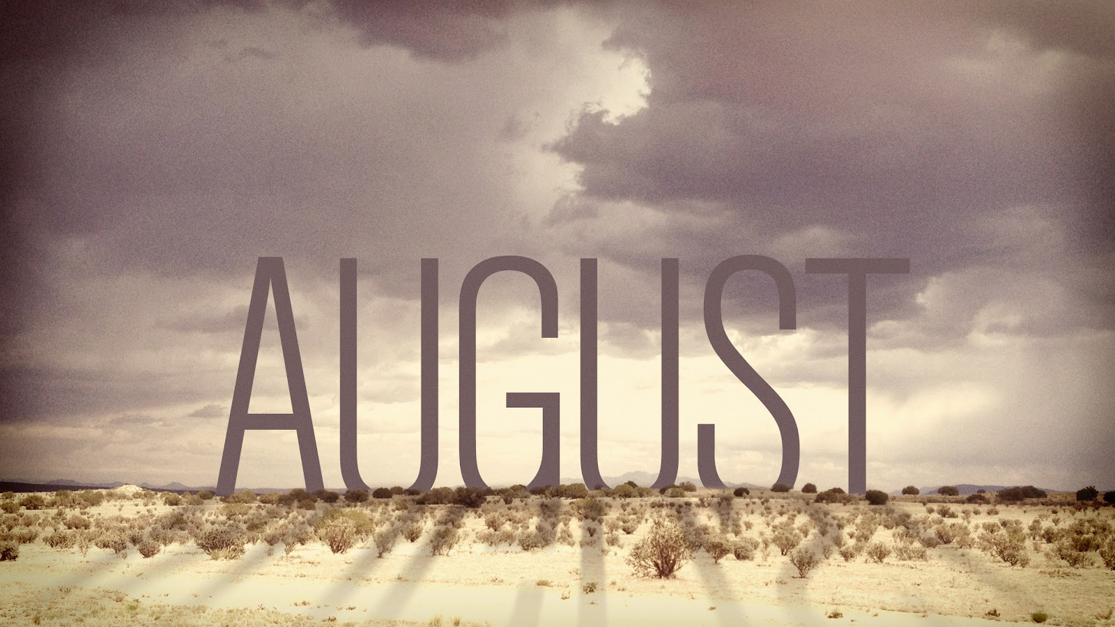 Happy New Month Of August